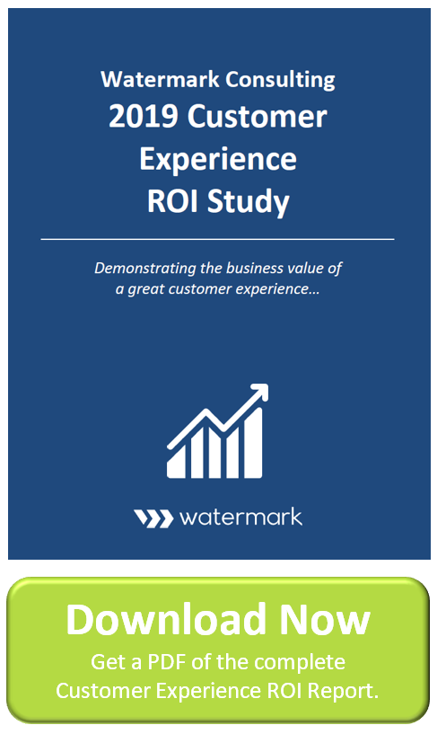 The Customer Experience Roi Study Watermark Consulting